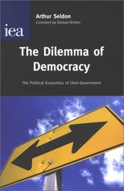 Cover of: The Dilemma of Democracy | Arthur Seldon
