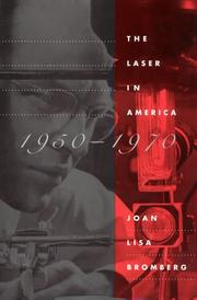 Cover of: The laser in America, 1950-1970 | Joan Lisa Bromberg