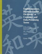 Cover of: English-Japanese, Japanese-English dictionary of computer and data-processing terms = | Gene Ferber