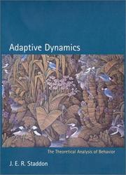 Cover of: Adaptive dynamics by J. E. R. Staddon