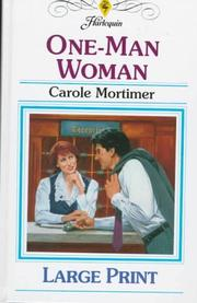 Cover of: One-Man Woman by Carole Mortimer