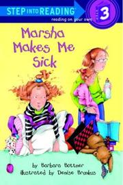 Cover of: Marsha makes me sick by Barbara Bottner