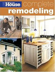 Cover of: Complete Remodeling (This Old House) | This Old House Magazine