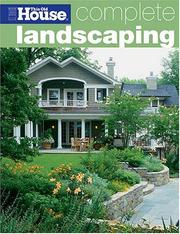 Cover of: Complete Landscaping (This Old House Complete) | This Old House Magazine