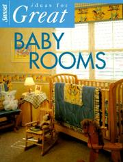 Cover of: Sunset Ideas for Great Baby Rooms (Ideas for Great) | Christine Olson Gedye