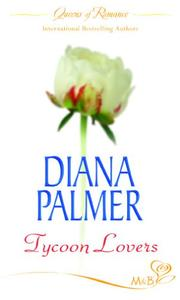 Cover of: Tycoon Lovers | Diana Palmer