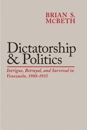 Cover of: Dictatorship and Politics by Brian S. McBeth