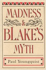 Cover of: Madness & Blake's myth by Paul Youngquist