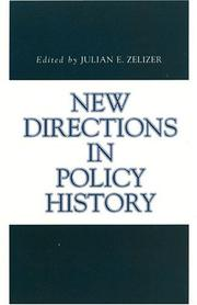 Cover of: New Directions in Policy History (Issues in Policy History) | Julian E. Zelizer