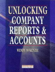 Cover of: Unlocking company reports and accounts | Wendy McKenzie