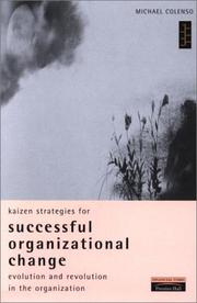 Cover of: Kaizen strategies for successful organizational change | Michael Colenso