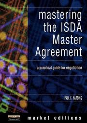 Cover of: Mastering the ISDA Master Agreement | Paul C. Harding
