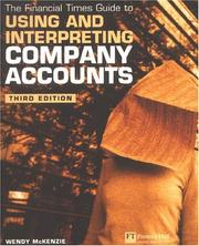 Cover of: Financial Times Guide to Using & Interpreting Company Accounts (Ft Guide) | Wendy McKenzie