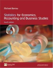 Cover of: Statistics for economics, accounting and business studies by Michael Barrow