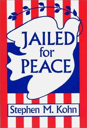 Cover of: Jailed for peace by Stephen M. Kohn