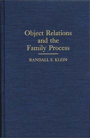 Cover of: Object relations and the family process | Randall S. Klein