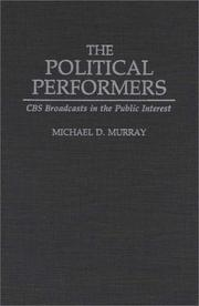 Cover of: The political performers | Michael D. Murray