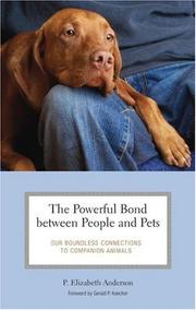 Cover of: The Powerful Bond between People and Pets | P. Elizabeth Anderson