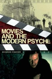 Cover of: Movies and the Modern Psyche | Sharon Packer