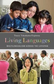 Cover of: Living languages | Tracey Tokuhama-Espinosa