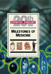 Cover of: Milestones of Medicine (Eventful 20th Century) by Reader's Digest