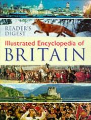 Cover of: Illustrated Encyclopaedia of Britain (Encyclopedia) | Reader's Digest