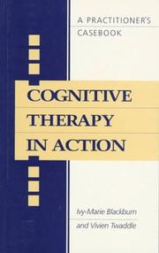 Cover of: Cognitive Therapy in Action | Ivy-Marie Blackburn