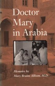 Cover of: Doctor Mary in Arabia | Mary Bruins Allison