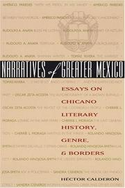 Cover of: Narratives of Greater Mexico | Héctor Calderón