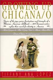 Cover of: Growing Up Chicana/o | Tiffany A Lopez