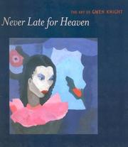 Cover of: Never late for heaven | Gwendolyn Knight, Sheryl Conkelton, Barbara Earl Thomas
