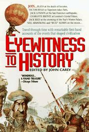 Cover of: Eyewitness to History | John Carey