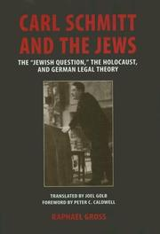 Cover of: Carl Schmitt and the Jews by Raphael Gross