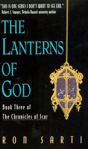 Cover of: The Lanterns of God (Chronicles of Scar, No 3) by Ron Sarti