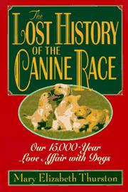 Cover of: The Lost History of the Canine Race | Mary Elizabeth Thurston