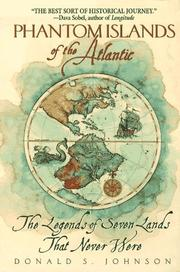 Cover of: Phantom Islands of the Atlantic by Donald S. Johnson