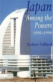 Cover of: Japan among the powers, 1890-1990 by Sydney Giffard
