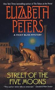 Cover of: Street of the Five Moons (A Vicky Bliss Mystery) by Elizabeth Peters