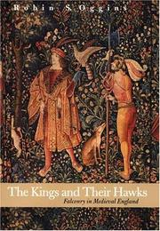 Cover of: The Kings and Their Hawks | Robin S. Oggins