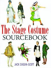 Cover of: The stage costume sourcebook by Jack Cassin-Scott