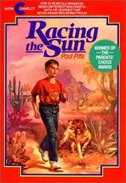 Cover of: Racing the Sun by Paul Pitts