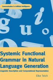 Cover of: Systemic Functional Grammar & Natural Language Generation (Communication in Artificial Intelligence) by Elke Teich