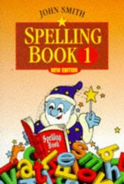Cover of: John Smith Spelling Book 0 by John Smith