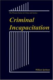 Cover of: Criminal incapacitation | William Spelman