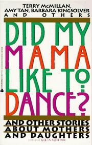 Cover of: Did My Mama Like to Dance? | Geeta Kothari