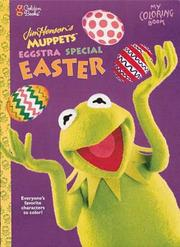Cover of: Muppets Eggstra Special Easter | Golden Books
