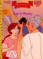 Cover of: Rags to Royalty (Anastasia) | Golden Books