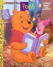 Cover of: Pooh: Be Nice to Your Friends by Golden Books