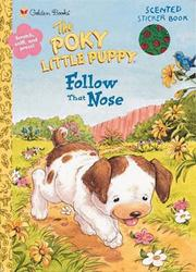 Cover of: Follow That Nose! | Golden Books