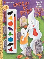 Cover of: Little Gus's Big Boo-Boo (Painting Time) | Golden Books